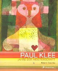 Klee, Paul - Doschka, Roland (Herausgeber); und Paul (Illustrator) Klee:  Paul Klee (Jahre der Meisterschaft ; 1917 - 1933 ; [anlässlich der gleichnamigen Ausstellung in der Stadthalle Balingen vom 28. Juli bis 30. September 2001)  1. Auflage