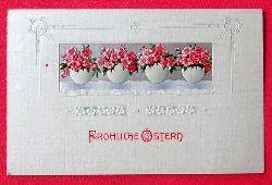Ansichtskarte AK Fröhliche Ostern (Prägekarte. Jugendstil mit Blumen, tolle Typografie)