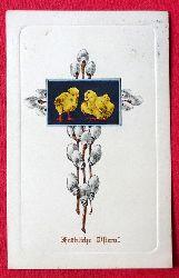 Ansichtskarte AK Fröhliche Ostern (Farblitho Küken mit Weidenkätzchen in Kreuzform)