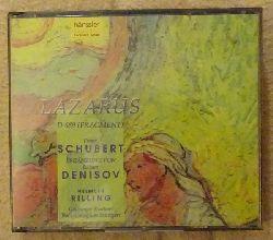 Schubert, Franz; E. Denisov and Helmuth Rilling:  Lazarus D 689 (Fragment) (2CD)
