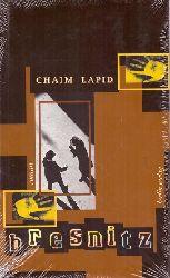 Lapid, Chaim  Bresnitz (Roman; Aus dem Hebräischen von Markus Lemke)
