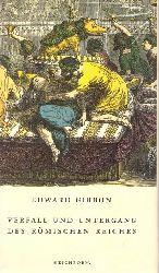 Gibbon, Edward  Verfall und Untergang des Römischen Reiches