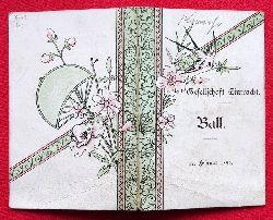 Einladung / Karte der Gesellschaft Eintracht zum Ball am 17. Februar 1894 (innen 11 Tänze mit hs. Eintragungen der Tanzpartner)