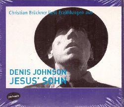 "Johnson, Denis  2 CD. Christian Brückner liest Erzählungen aus Denis Johnson ""Jesus` Sohn"""