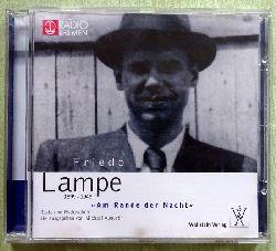 Lampe, Friedo:  Am Rande der Nacht (Texte und Materialien)  CD