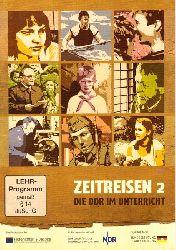 Effenberg, Peter  Zeitreisen 2 (Die DDR im Unterricht)