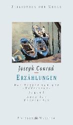 Conrad, Joseph:  Erzählungen I. (Der Nigger von der Narcissus - Jugend - Herz der Finsternis)  1. Auflage