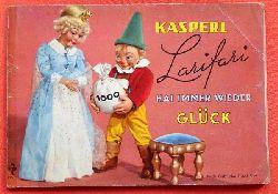 ohne Autor  Kasperl Larifari hat immer wieder Glück (Nach Gebrüder Diehl Film)