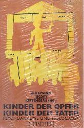 Bergmann, Martin S.  Kinder der Opfer, Kinder der Täter (Psychoanalyse und Holocaust)