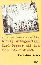 Edmonds, David J.. Eidinow, John A:  Wie Ludwig Wittgenstein Karl Popper mit dem Feuerhaken drohte (Eine Ermittlung)  1. Auflage