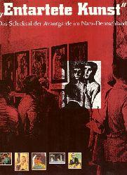 Barron, Stephanie  Entartete Kunst. Das Schicksal der Avantgarde im Nazi-Deutschland (Eine Ausstellung des Los Angeles County Museum of Art übernommen v. Deutschen Historischen Museum.)