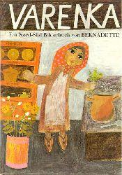 Bernadette, (Illustratorin)  Varenka (Nach einer russischen Legende erzählt)