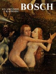 Bosch, Hieronymus - Marijnissen, Roger H.:  Hieronymus Bosch, das vollständige Werk (Unter Mitwirkung von Peter Ruyffelaere)  1. Auflage