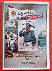 Deutscher Flotten-Verein  Kalender des Deutschen Flotten-Vereins. Jahrgang 1913