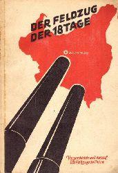 Mauve, Rudolf  Der Feldzug der 18 Tage (Vorgeschichte und Ablauf des Feldzuges in Polen)