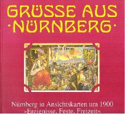 Nürnberg - Beer, Helmut; und Maximilian Rosner:  Grüße aus Nürnberg, Bd.2 (Ereignisse, Feste, Freizeit: Bd. Ausstellungskatalog des Stadtarchivs Nürnberg , Nr. 8  2)  1. Auflage