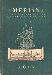 """""""Merian"""" Städte und Landschaften (1. Jg. Heft 3 - Köln)"""
