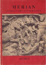 """""""Merian"""" Städte und Landschaften (2. Jg. Heft 1 - Aachen)"""