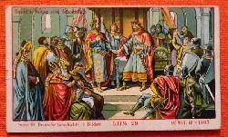 Reklamebild /  Kaufmannsbild / Sammelbild Fr. David Söhne, Halle (Serie 19 Bild No. 29 Deutsche Geschichte in Bildern (843 n.Chr. Vertrag zu Verdun...)
