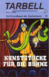 Fisher, Wolf  Tarbell. Course in Magic. Die Grundlagen der Zauberkunst 81 (Kunststücke für die Bühne)