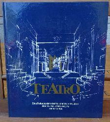 Albrecht, Siegfried  Teatro (Eine Reise zu den oberitalienischen Theatern des 16. - 19. Jahrhunderts)