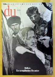 Coninx, Hans-Heinrich (Hg.)  DU 1993 Heft 5 (Zeitschrift für Kultur) (Balkan. Ein europäisches Desaster)