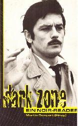Compart, Martin (Herausgeber):  Dark zone (Ein Noir-Reader)  Orig.-Ausgabe