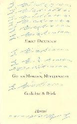 Dickinson, Emily:  Guten Morgen, Mitternacht : Gedichte u. Briefe (Ausgewählt und übertragen von Lola Gruenthal)  1. Auflage