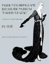 """Erté  Fashion Drawings and Illustrations from """"Harper"""