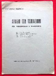Respighi, Ottorino  Adagio con variazioni per Violoncello e Pianoforte