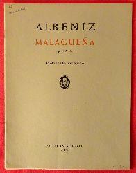 Albeniz, Isaac  Malaguena Opus 165 No. 3 (Violoncello und Piano)