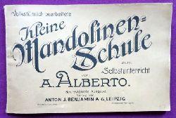 Alberto, A.  Volkstümlich bearbeitete Kleine Mandolinen-Schule zum Selbstunterricht