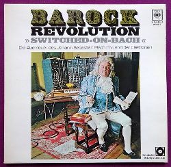 "Carlos, Walter  Barock Revolution ""Switched-on-Bach"" (Die Abenteuer des Johann Sebastian Bach im Land der Elektronen)"