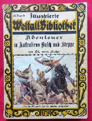 Kotze, St. (Stefan) von  Abenteuer in Australiens Busch und Steppe