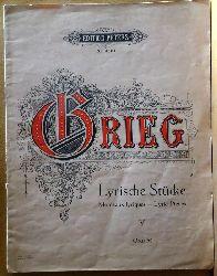 Grieg, Edvard  Lyrische Stücke V, (Morceaux lyriques  Lyric Pieces opus 54, Pianoforte)