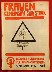 Frauen gemeinsam sind stark September 1976 Nr. 1 (Regionale Frauenzeitung für Baden-Württemberg)