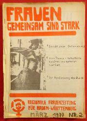Frauen gemeinsam sind stark März 1977 Nr. 2 (Regionale Frauenzeitung für Baden-Württemberg)