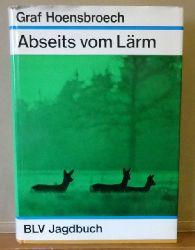 Hoensbroech, Lothar Graf  Abseits vom Lärm
