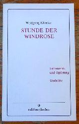 Klimke, Wolfgang  Stunde der Windrose (Erkenntnis un Opferung ; Gedichte)