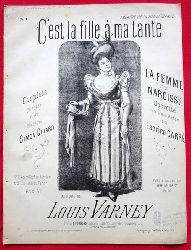 Varney, Louis  C`est la fille a ma tante (La Femme de Narcisse. Operette en trois actes de Fabrice Carre. No. 1 Mezzo Sopran ou Baryton))