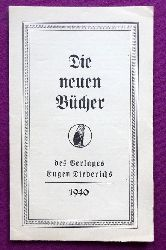 """Eugen Diederichs Verlag  Werbung """"Die neuen Bücher des Eugen Diederichs Verlaes 1940"""" (Werbeprospekt des Verlages)"""