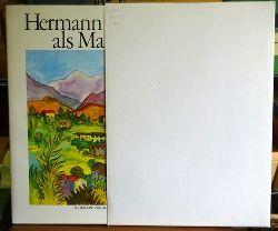 Hesse, Hermann; Bruno Hesse und Sandor Kuthy  Hermann Hesse als Maler