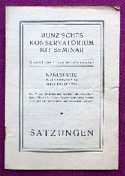 Munz`sches Konservatorium mit Seminar. Staatlich anerkannte Musiklehranstalt (Satzungen)