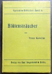 Goeschke, Franz  Blütensträucher