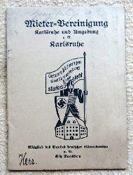 Mieter-Vereinigung Karlsruhe und Umgebung e.V. (Mitglied des Bundes deutscher Mietervereine Sitz Dresden. Mitgliedsbuch mit Satzung)