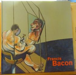 Schwenk, Bernhart [Hrsg.]  Francis Bacon (Zur Ausstellung Francis Bacon 1909 - 1992 - Retrospektive, Haus der Kunst München, 1. November 1996 bis 26. Januar 1997 ; erste Station der Ausstellung: Centre National d
