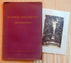 Hedwig Dransfeld zum Gedächtnis (Zum 2. Jahrestag ihres Todes)
