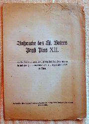 Ansprache des Hl. Vaters Papst Pius XII. an die Vertreterinnen der Internationalen Vereinigung katholischer Frauenverbände am 11. September 1947 in Rom