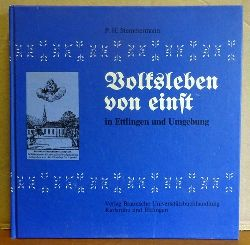 Ahrheidt, Karl-Heinz  3 Titel / 1. Ettlingen. Einst und Jetzt - Eine Stadt im Wandel (Photographische Gegenüberstellungen)