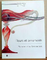 """Loyer, Francois (Hg.)  L`Ecole de Nancy. Fleurs et Ornaments (""""Ma racine est au fond des bois"""")"""